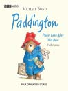 Paddington (MP3): Please Look After This Bear & Other Stories